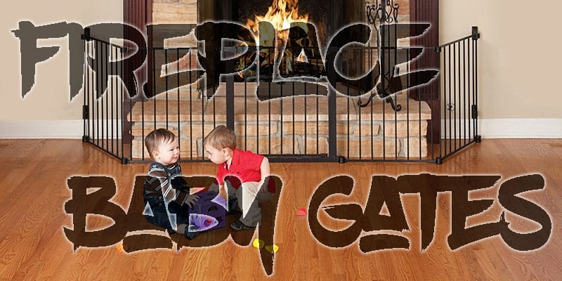 Top 5 FirePlace Baby Gate 1