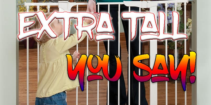 Extra Tall Baby Gates Review